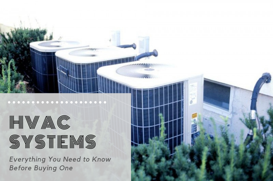 hvac systems - what to consider when buying one